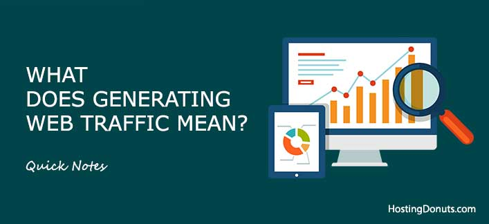 What Does Generating Web Traffic Mean? (Quick) #Traffic #SEO #Blogging