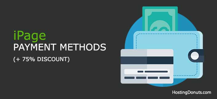 What are iPage Payment Methods? (+ 75% OFF) #iPage #Hosting #PaymentMethods