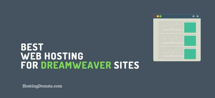 3 Best Web Hosting for Dreamweaver Sites #Hosting #Dreamweaver #WordPress