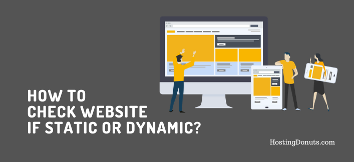 How To Check Website If Static or Dynamic?