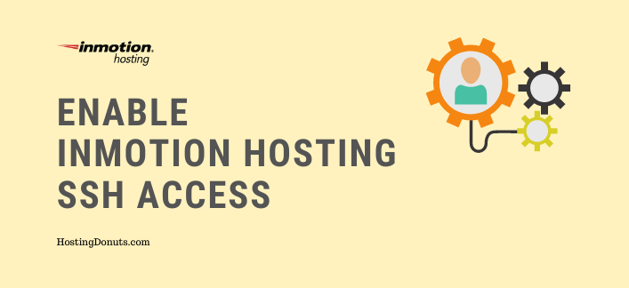 How To Enable InMotion Hosting SSH Port Access?